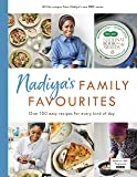 Nadiya's Family Favourites: Easy, beautiful and show-stopping recipes for every day from Nadiya's BBC TV series
