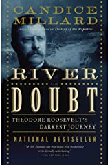 The River of Doubt: Theodore Roosevelt's Darkest Journey Paperback
