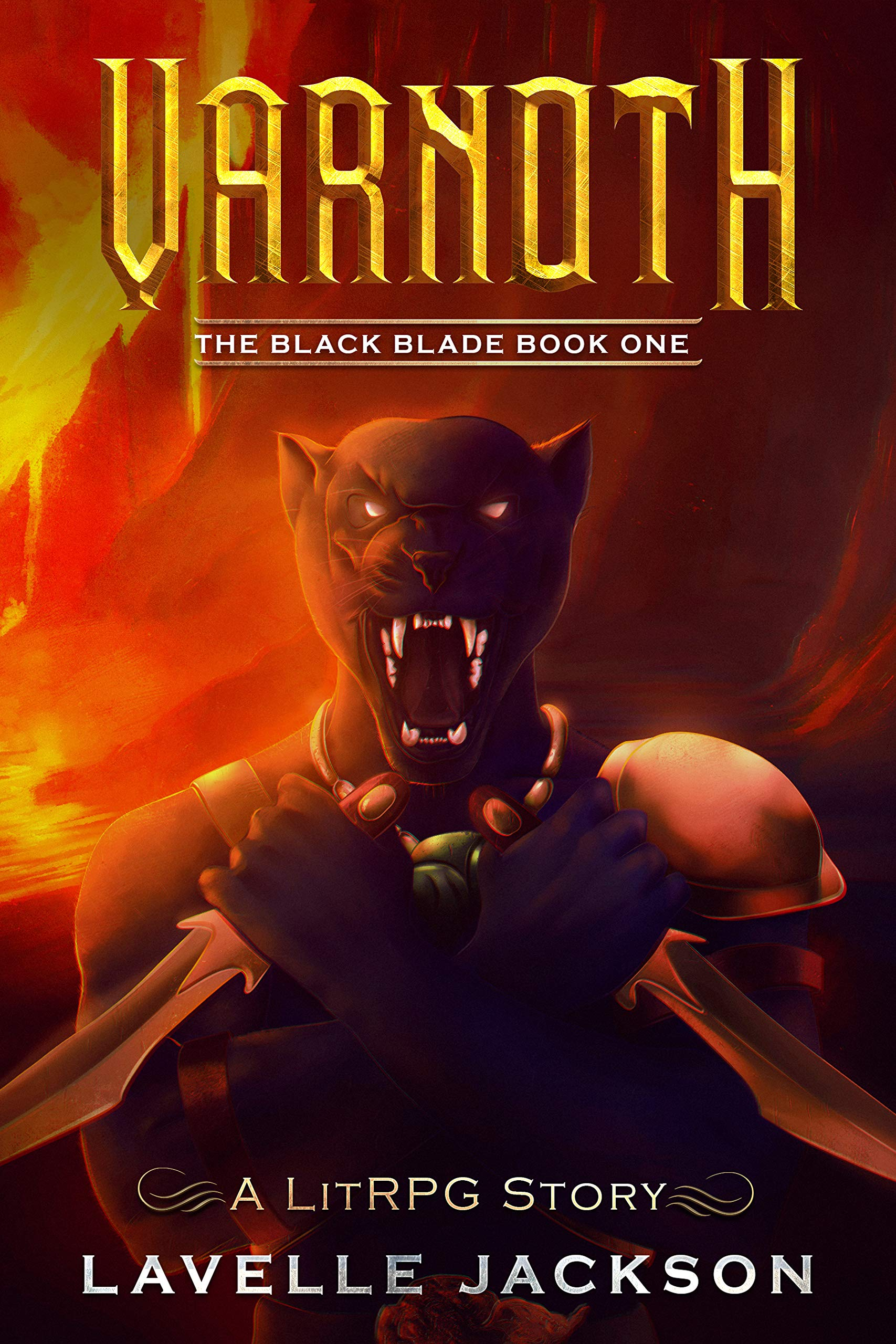 Varnoth  The Black Blade  Book One   A LitRPG Story   English Edition