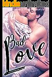 Bad Love: Cowboy Romance (Rebels & Outlaws Book 1)