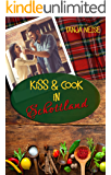 Kiss And Cook In Schottland (German Edition)