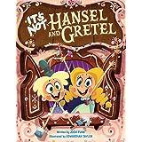 It's Not Hansel and Gretel (It's Not a Fairy Tale, 2)