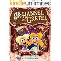 It's Not Hansel and Gretel (It's Not a Fairy Tale Book 2)