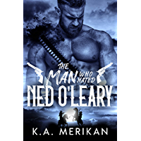The Man Who Hated Ned O'Leary: M/M Western Romance (Dig Two Graves Book 2) (English Edition)