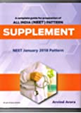 A Complete Guide For Preparation Of ALL INDIA (NEET ) Pattern Supplement January 2018