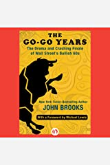 The Go-Go Years: The Drama and Crashing Finale of Wall Street's Bullish 60s Audible Audiobook