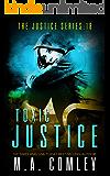 Toxic Justice (Justice series Book 18)