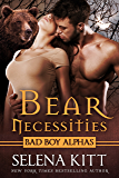 Bear Necessities (Bad Boy Alphas): A Post-Apocalyptic Bear Shifter Romance