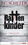 Rattenkinder: Thriller (Chefinspektor Tony Braun 5) (German Edition)