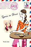 Spain or Shine (S.A.S.S. Book 4)