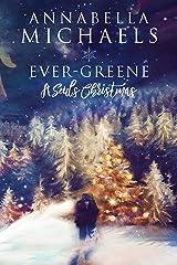 Ever-Greene: A Souls Christmas Novella (Souls of Chicago Book 7)