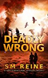 Deadly Wrong: An Urban Fantasy Novella (Preternatural Affairs Book 5)
