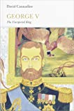 George V: The Unexpected King (Penguin Monarchs)