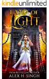 Lamp of Light: Only the light will prove her innocence... (Fallen Kingdoms Chronicles Book 1)