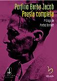 Poesía completa (Poesía colombiana nº 3) (Spanish Edition)