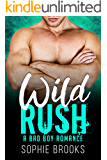 Wild Rush: A Bad Boy Romance