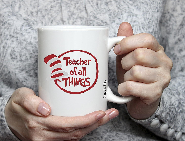 Amazon.com: Teacher Of All Things 11 Oz Teacher Coffee Mug, Seuss: Kitchen  & Dining