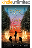 A Pack of Love and Hate (The Boulder Wolves Book 3)
