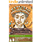 Byzantine Empire or the East Roman Empire from Constantine the Great to Basil II: East Roman Empire and its Emperors: Constantine the Great, Justinian the Great, Heraclius to Basil I