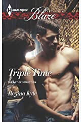 Triple Time (The Art of Seduction Book 2) Kindle Edition