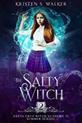 The Salty Witch: Summer School (Santa Cruz Witch Academy Book 2) Kindle Edition