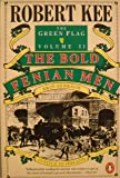 The Green Flag: The Bold Fenian Men v. 2: History of Irish Nationalism