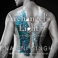 Archangel's Light: The Guild Hunter Series