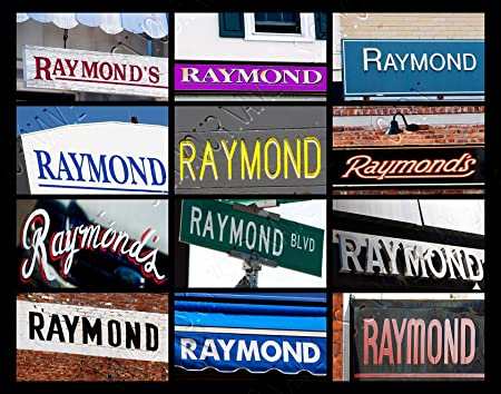 RAYMOND Name Poster featuring photos of actual sign letters