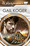 Defying the Relic Hunter (Coletti Warlord Series Book 11)