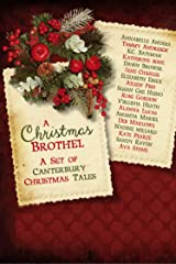 A Christmas Brothel: A Set of Canterbury Christmas Tales Kindle Edition