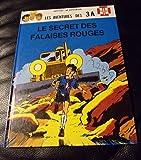 3 A (Les aventures des) - tome 3 : Le secret des falaises rouges [NED 1896]