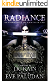 Radiance (Brotherhood of the Blade Trilogy Book 3)