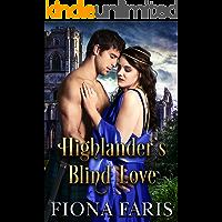 Highlander's Blind Love: Scottish Medieval Highlander Romance
