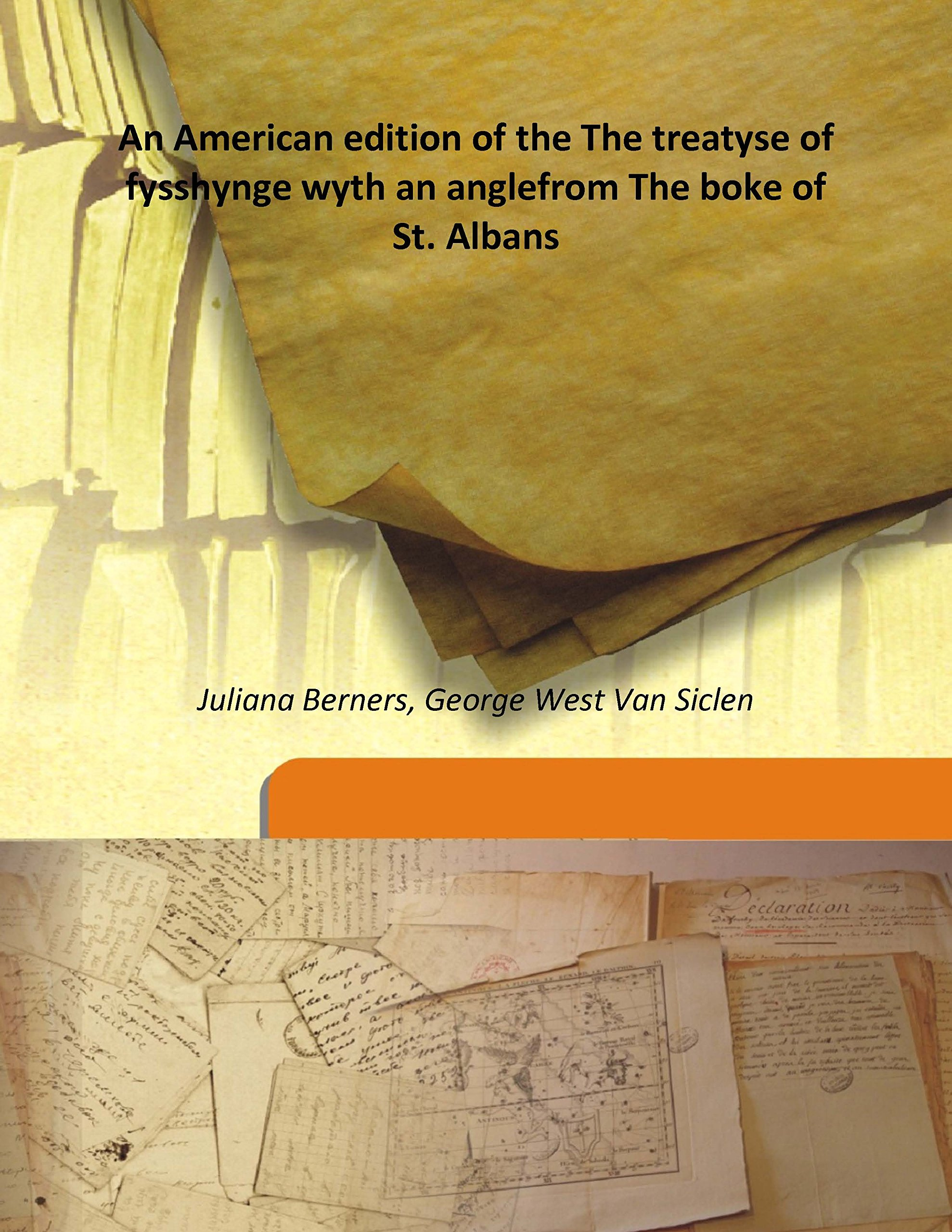 Download An American edition of the The treatyse of fysshynge wyth an anglefrom The boke of St. Albans ebook