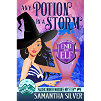 Any Potion in a Storm: A Paranormal Cozy Mystery (Pacific North Witches Book 4) (English Edition)