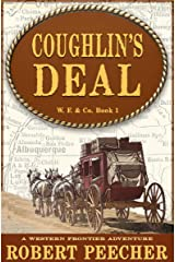 Coughlin's Deal: A Western Frontier Adventure (W. F. & Co. Book 1) Kindle Edition