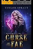 Curse of the Fae: A Fae Fantasy Romance: (Poison Penitentiary Book 2)