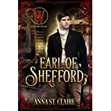Earl of Shefford : Noble Hearts Series: Book Three (Wicked Earls' Club 28)