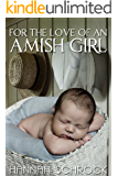 For the Love of an Amish Girl (Amish Romance)