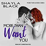 More Than Want You: More Than Words Series, Book 1