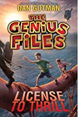 The Genius Files #5: License to Thrill Kindle Edition