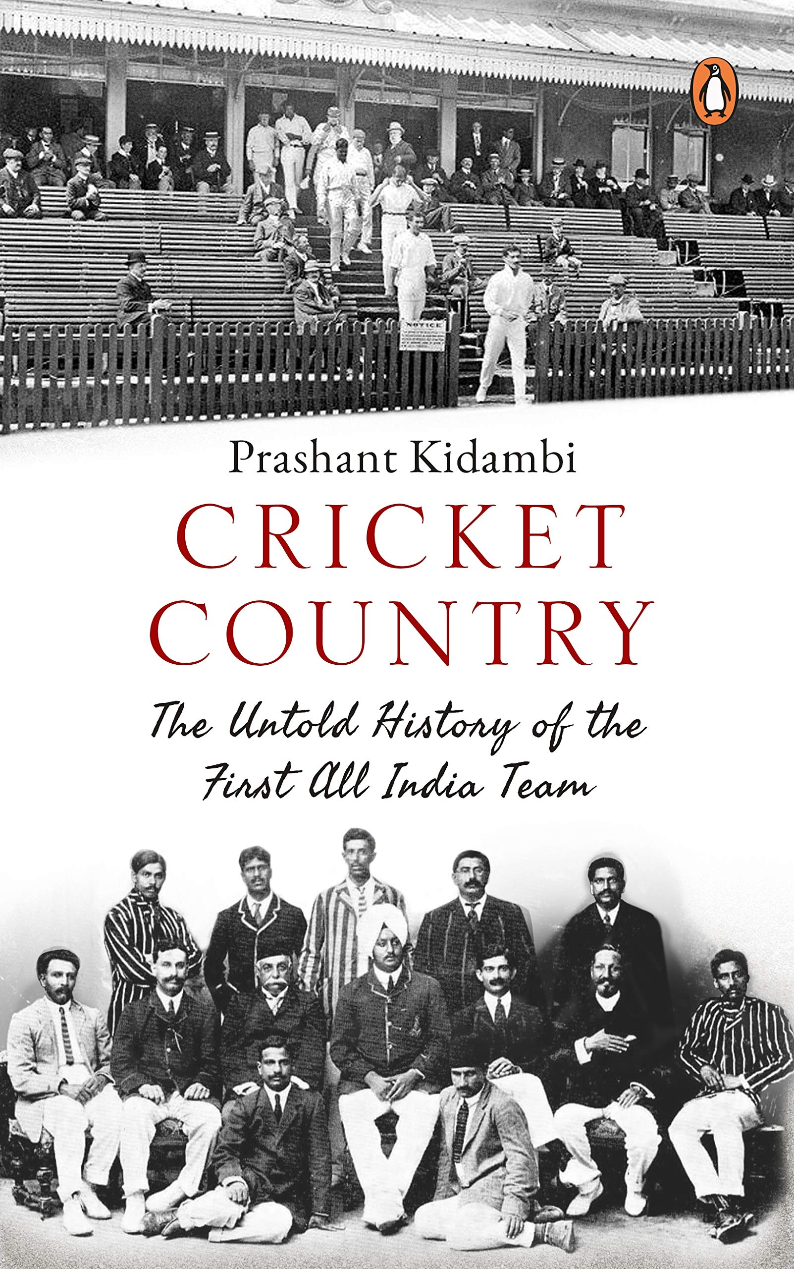 Buy Cricket Country: The Untold History of the First All