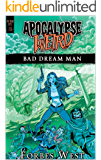 Bad Dream Man: An Apocalypse Weird Novel (The Dead Keys Book 2)