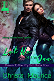 Let Me Be The One (Drawn To The Rhythm Book 4)