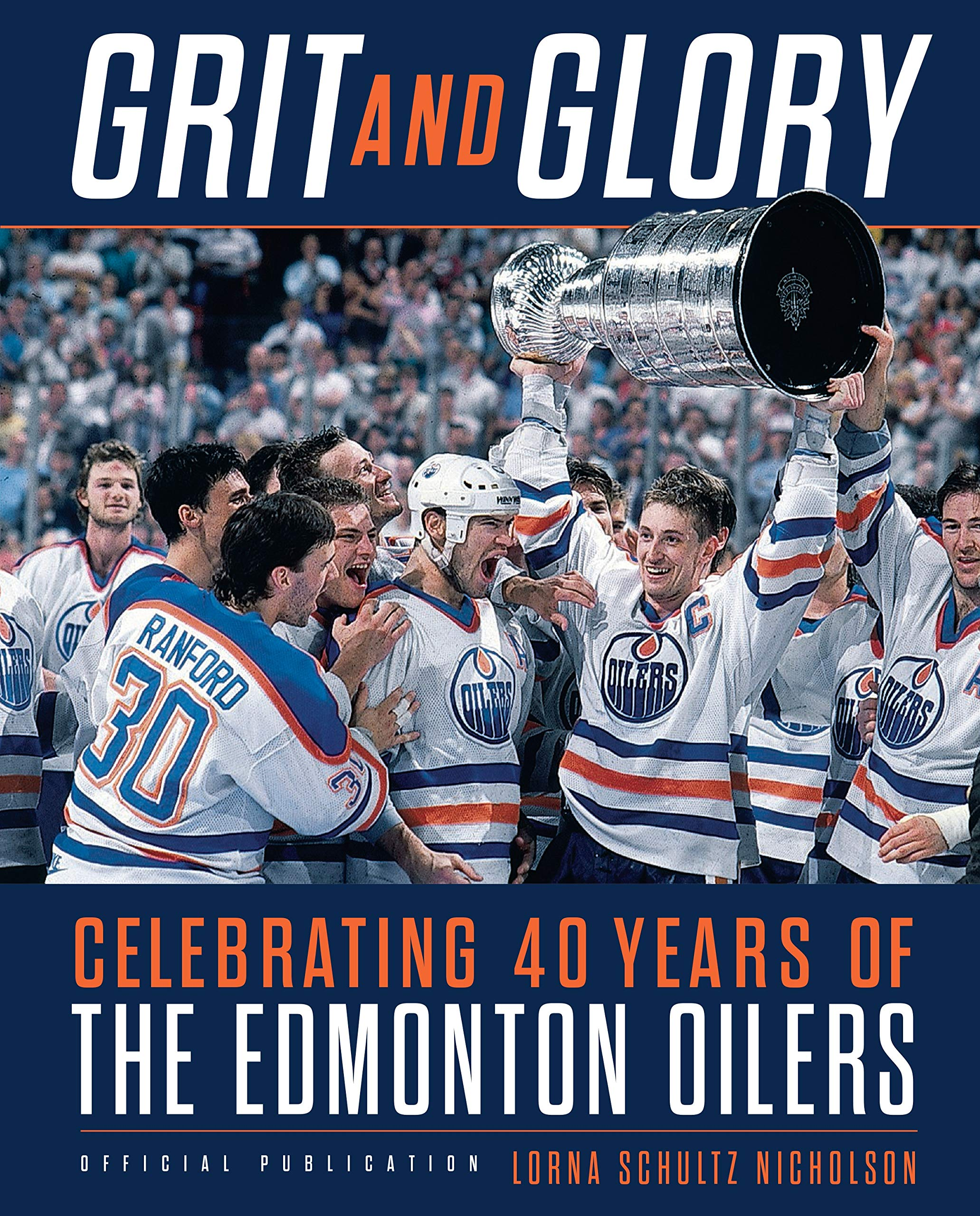 more photos 32541 33b99 Grit and Glory: Celebrating 40 Years of the Edmonton Oilers ...