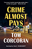 """Crime Almost Pays: Starring Key West's """"Bumsnoops"""""""