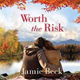 Worth the Risk: St. James, Book 3