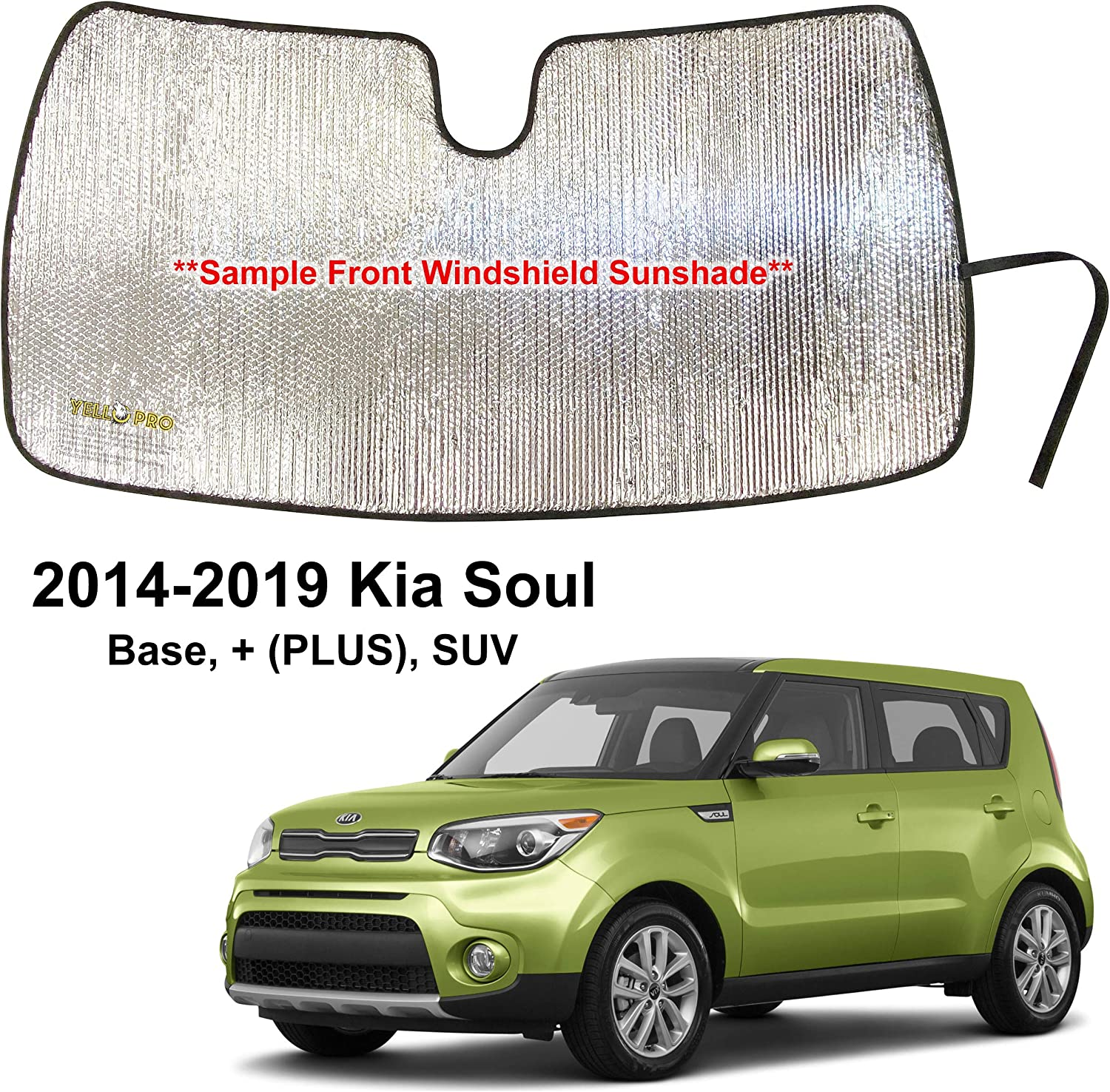 YelloPro Custom Fit Automotive Reflective Front Windshield Sunshade Accessories UV Reflector Sun Protection for 2014 2015 2016 2017 2018 2019 Kia Soul Base, (Plus), SUV