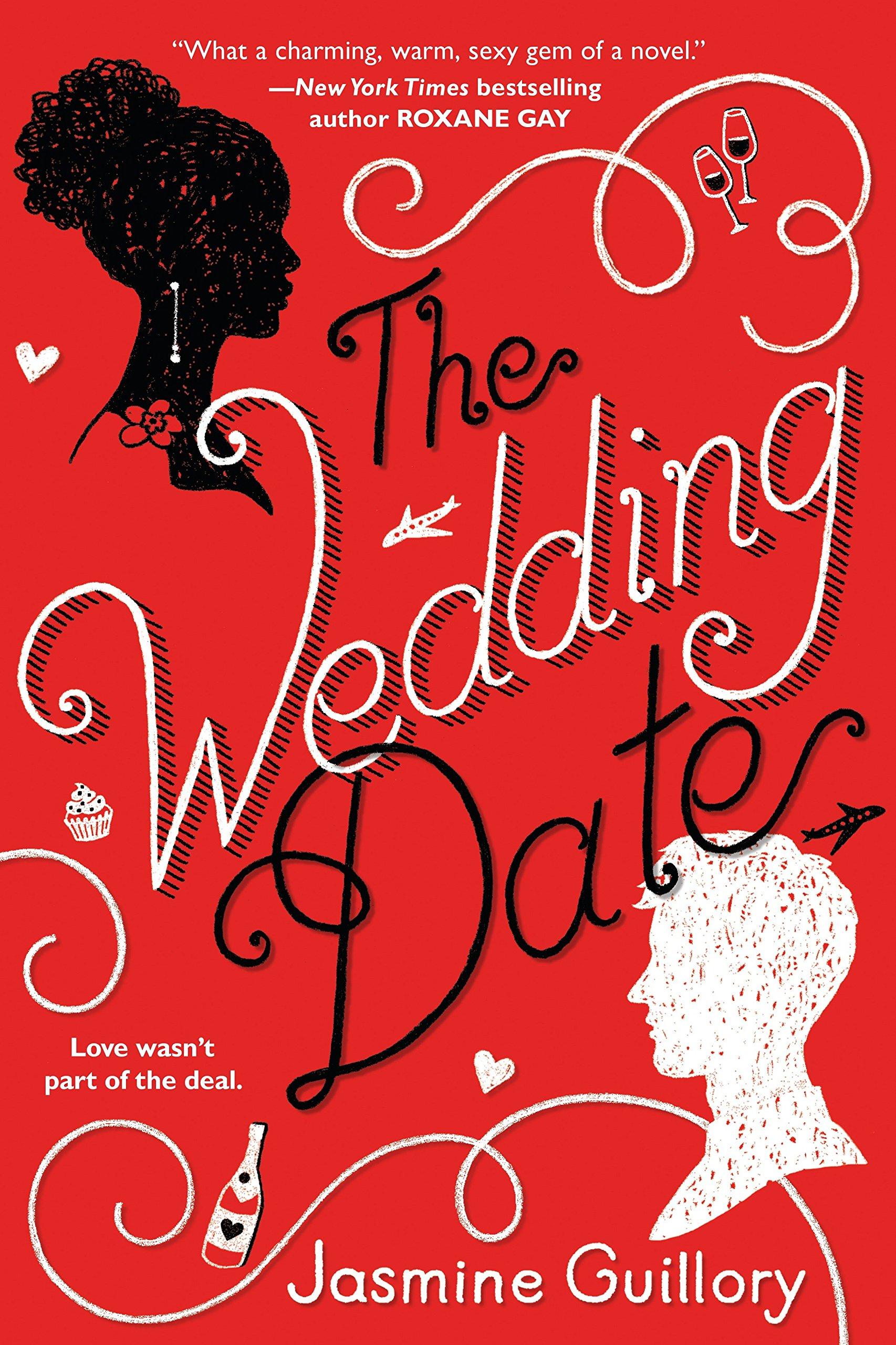 The Wedding Date: Jasmine Guillory: 9780399587665: Amazon.com: Books