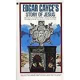 Edgar Cayce's Story of Jesus